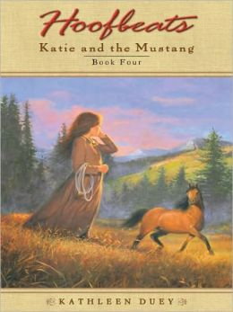 Hoofbeats: Katie and the Mustang #4