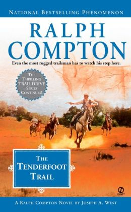 The Tenderfoot Trail (Trail Drive Series #22)