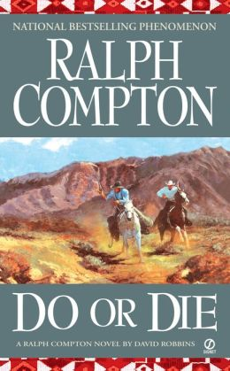 Ralph Compton: Do or Die