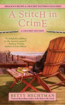 A Stitch in Crime (Crochet Mystery Series #4)