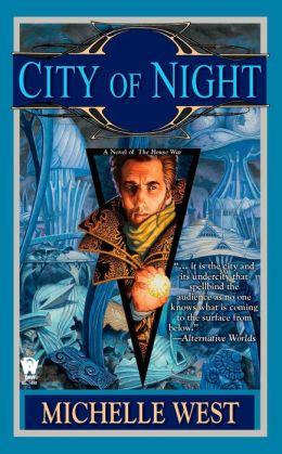 City of Night (House War Series #2)