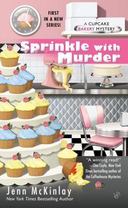 Sprinkle with Murder (Cupcake Bakery Mystery Series #1)