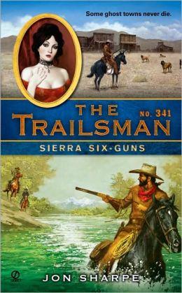 Sierra Six-Guns (Trailsman Series #341)