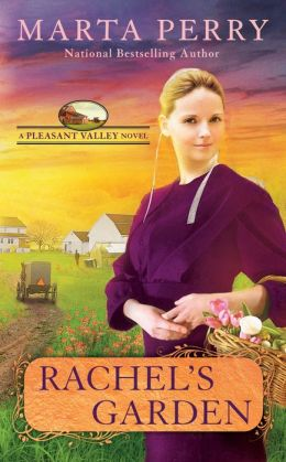 Rachel's Garden (Pleasant Valley Series #2)