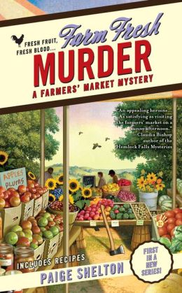Farm Fresh Murder (Farmer's Market Mystery Series #1)