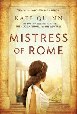 Mistress of Rome (Empress of Rome Series #1)