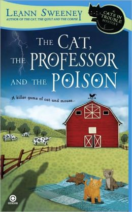 The Cat, the Professor and the Poison (Cats in Trouble Series #2)