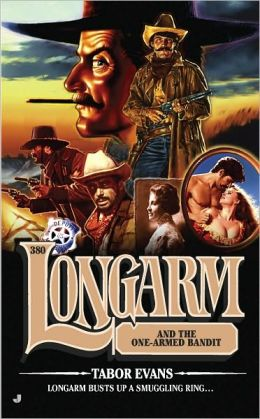 Longarm and the One-Armed Bandit (Longarm Series #380)