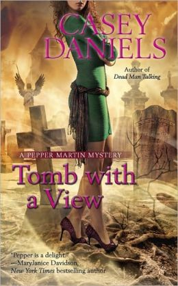 Tomb with a View (Pepper Martin Series #6)