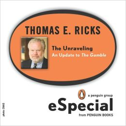The Unraveling: An Update to The Gamble (A Penguin Group eSpecial from Penguin Books)