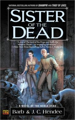 Sister of the Dead (Noble Dead Series #3)