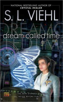 Dream Called Time (Stardoc Series #10)