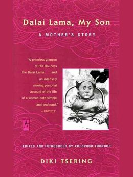Dalai Lama, My Son: A Mother's Story