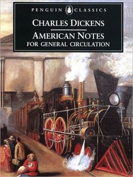 American Notes for General Circulation: Revised Edition