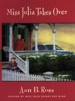 Miss Julia Takes Over (Miss Julia Series #2)