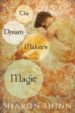 The Dream-Maker's Magic (Safe Keepers Series #3)
