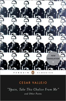 Spain, Take This Chalice from Me and Other Poems: Dual Language Edition