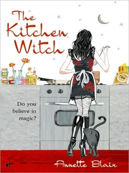 The Kitchen Witch (Accidental Witch Trilogy #1)