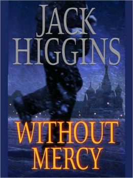 Without Mercy (Sean Dillon Series #13)