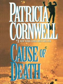Cause of Death (Kay Scarpetta Series #7)