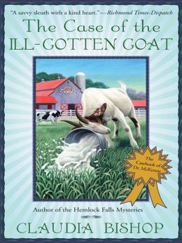 The Case of the Ill-Gotten Goat (Dr. McKenzie Series #3)
