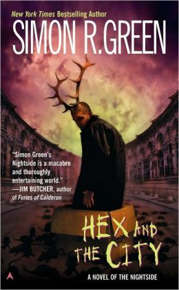 Hex and the City (Nightside Series #4)
