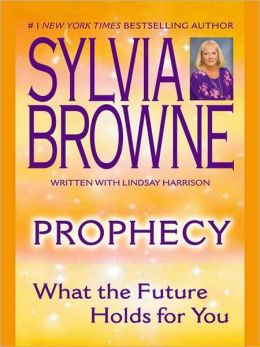 Prophecy: What the Future Holds for You