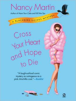 Cross Your Heart and Hope to Die (Blackbird Sisters Series #4)