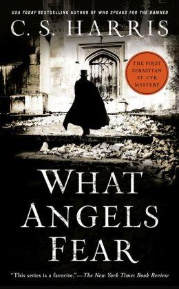 What Angels Fear (Sebastian St. Cyr Series #1)