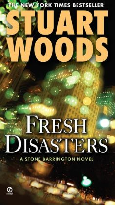Fresh Disasters (Stone Barrington Series #13)