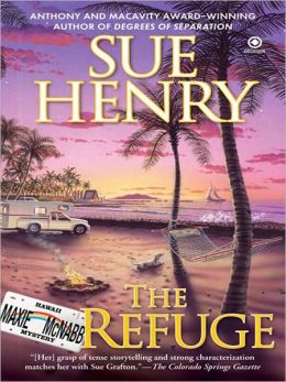 The Refuge (Maxie and Stretch Series #3)