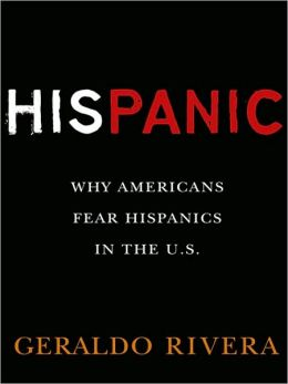 His Panic: Why Americans Fear Hispanics in The U.S.