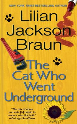 The Cat Who Went Underground (The Cat Who... Series #9)