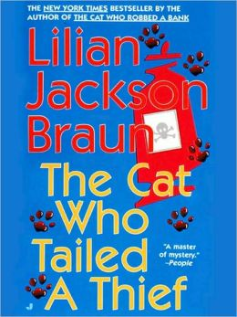 The Cat Who Tailed a Thief (The Cat Who... Series #19)