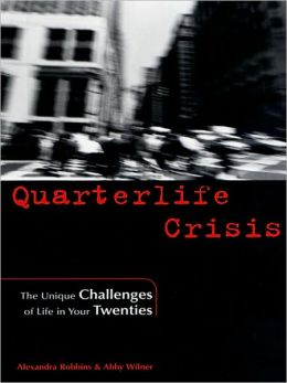 Quarterlife Crisis: The Unique Challenges of Life in Your Twenties