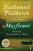 Book Cover Image. Title: Mayflower:  A Story of Courage, Community, and War, Author: Nathaniel Philbrick