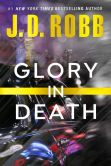 Book Cover Image. Title: Glory in Death (In Death Series #2), Author: J. D. Robb