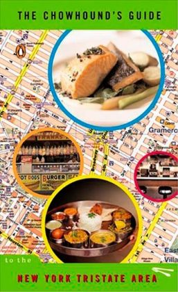 The Chowhound's Guide to the New York Tristate Area