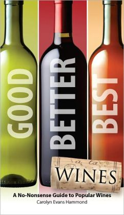 Good, Better, Best Wines