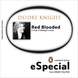 Red Blooded: A Gods of Midnight Novella A Penguin eSpecial from Signet Eclipse