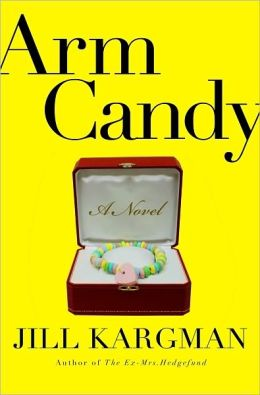 Arm Candy: A Novel