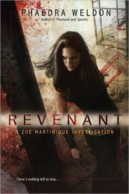 Revenant (Zoe Martinique Series #4)