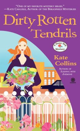 Dirty Rotten Tendrils (Flower Shop Mystery Series #10)