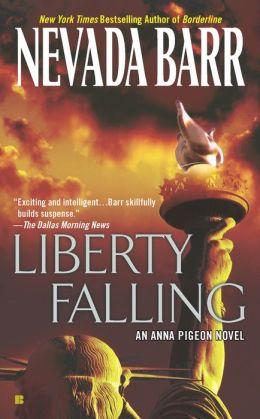 Liberty Falling (Anna Pigeon Series #7)