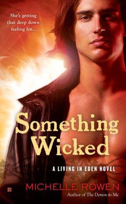 Something Wicked (Living in Eden Series #2)