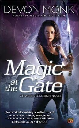 Magic at the Gate (Allie Beckstrom Series #5)