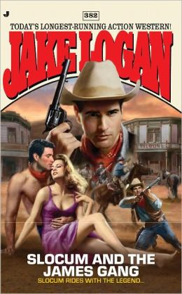 Slocum and the James Gang (Slocum Series #382)