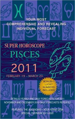 Pisces (Super Horoscopes 2011)