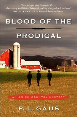Blood of the Prodigal (Amish-Country Mystery Series #1)