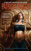 Book Cover Image. Title: River Marked (Mercy Thompson Series #6), Author: Patricia Briggs